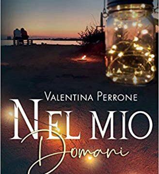 Nel mio domani – Valentina Perrone