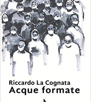 Acque formate – Riccardo La Cognata